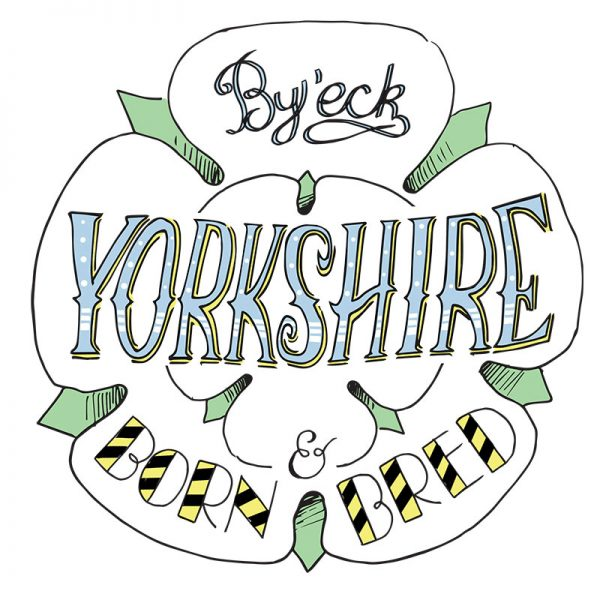 Yorkshire born and bred